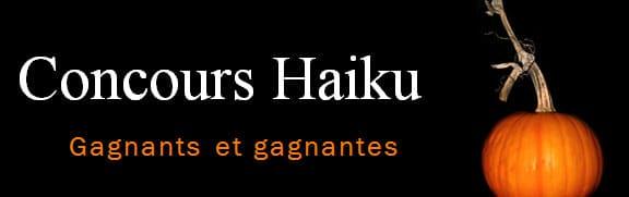 Concours Haiku - Gagnants et gagnantes